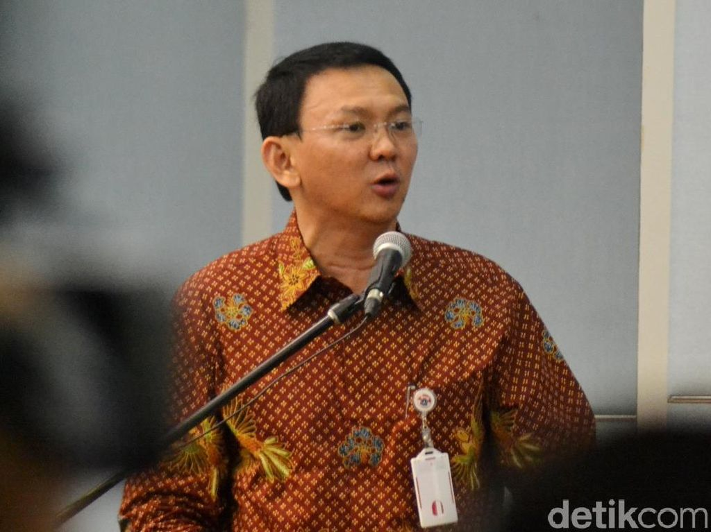 Ahok: Kepala Dinas di DKI Sudah Oke, Tapi Anak Buahnya Tricky