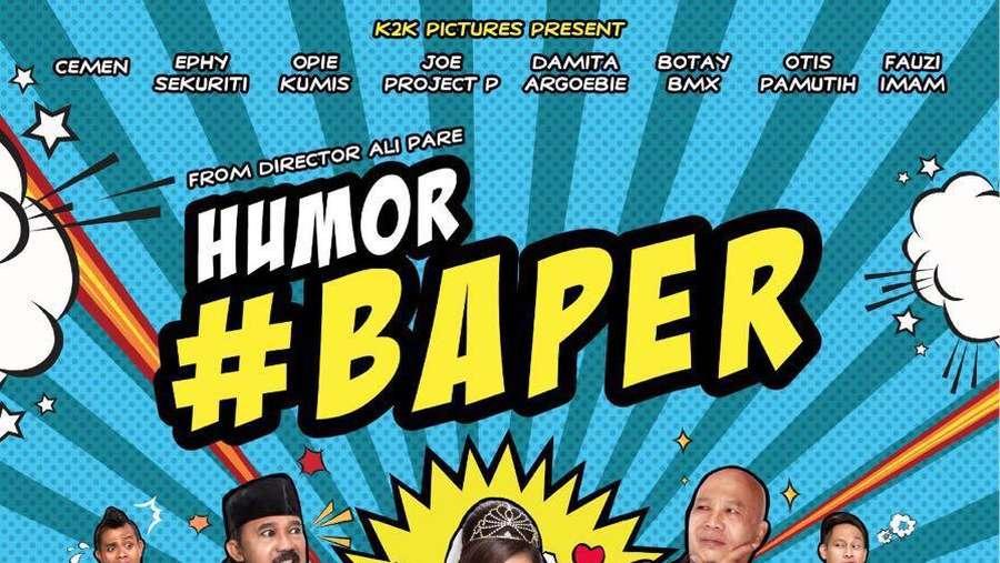 Humor Baper Tayang 6 Oktober