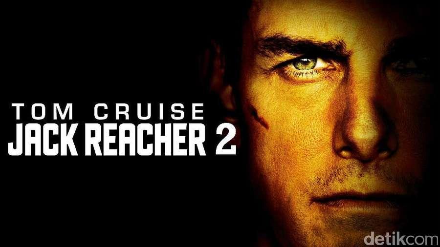 Jack Reacher 2: Aksi Melempem Tanpa Kharisma