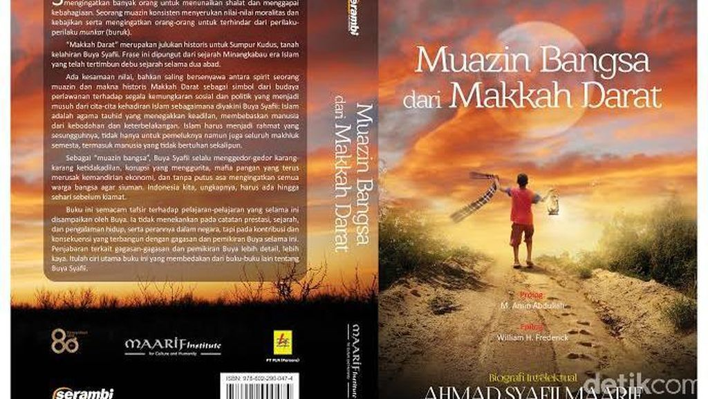 Muazin Bangsa dari Makkah Darat, Biografi Intelektual Buya Syafii Maarif