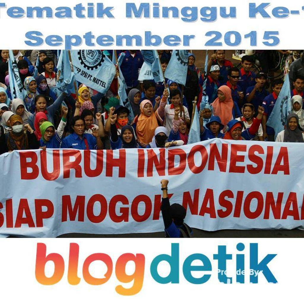 Menyikapi Aksi Demo Buruh Lewat Tulisan