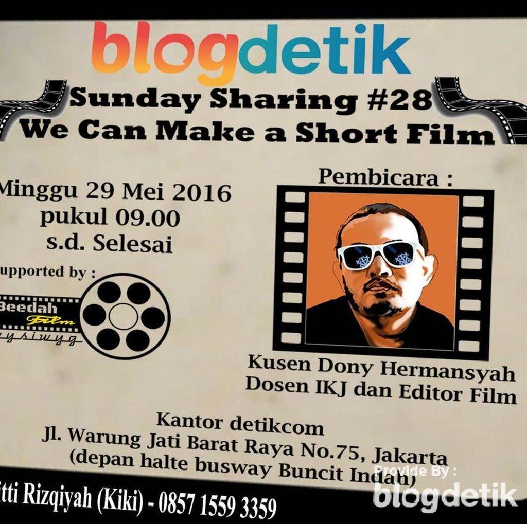Ingin Pandai Membuat Film Pendek? Daftar di Sunday Sharing #28!