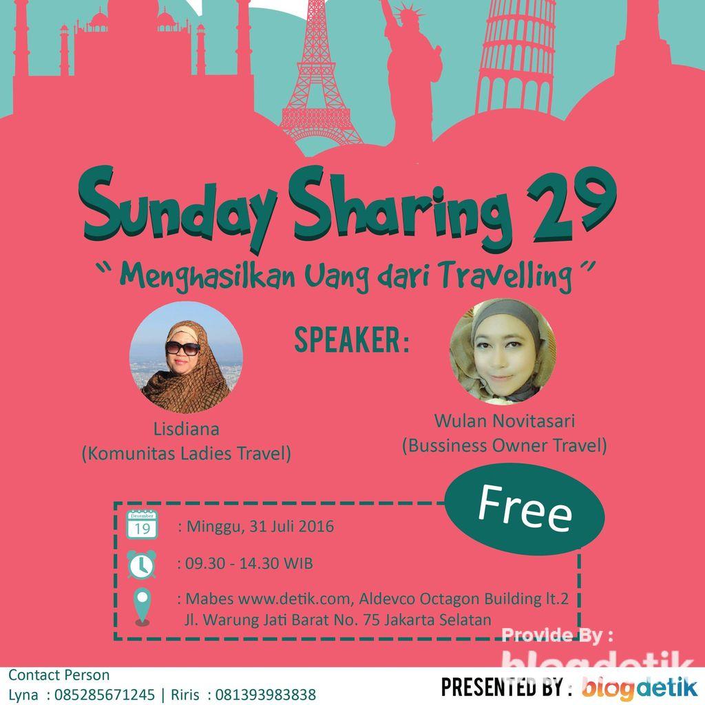 Ingin Mendapatkan Uang dari Traveling? Ikuti Sunday Sharing #29!