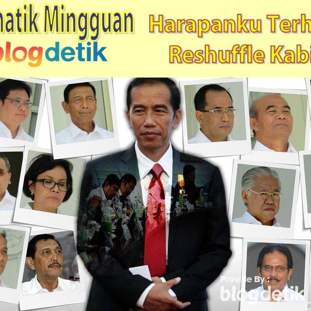 Harapanku Terhadap Reshuffle Kabinet Republik Indonesia