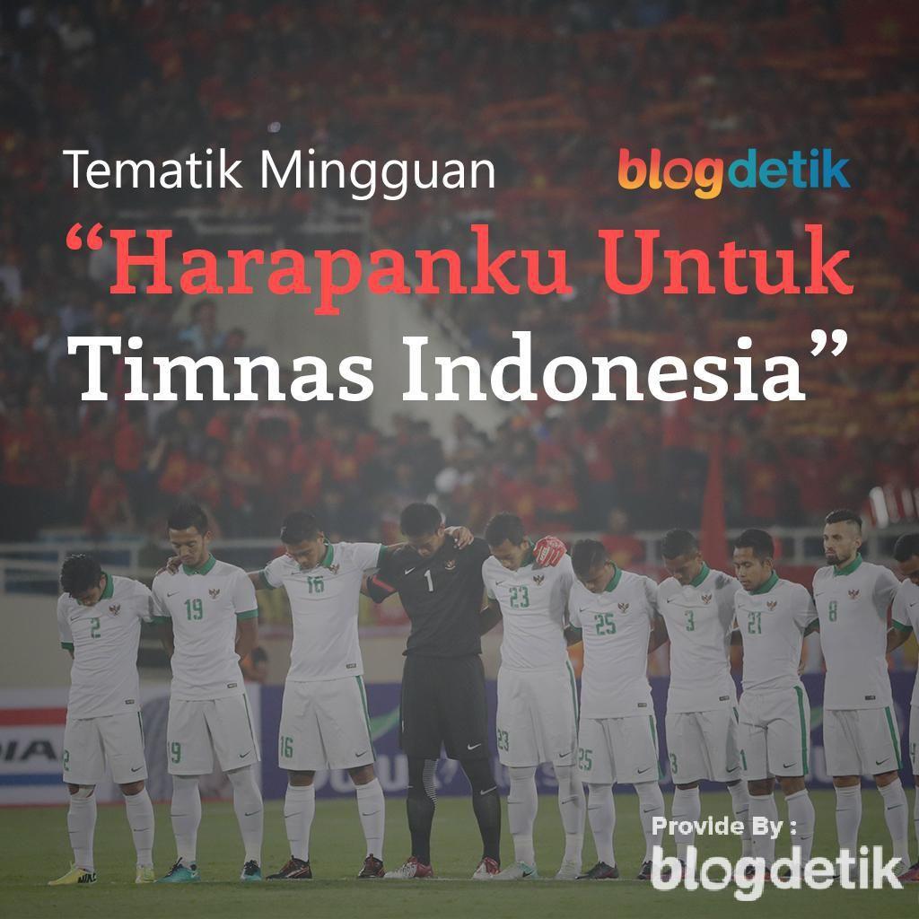 Tulis Harapanmu Untuk Timnas Indonesia dan Dapatkan 100 Poin!