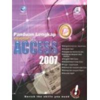 Panduan Lengkap Kuasai Microsoft Access 2007