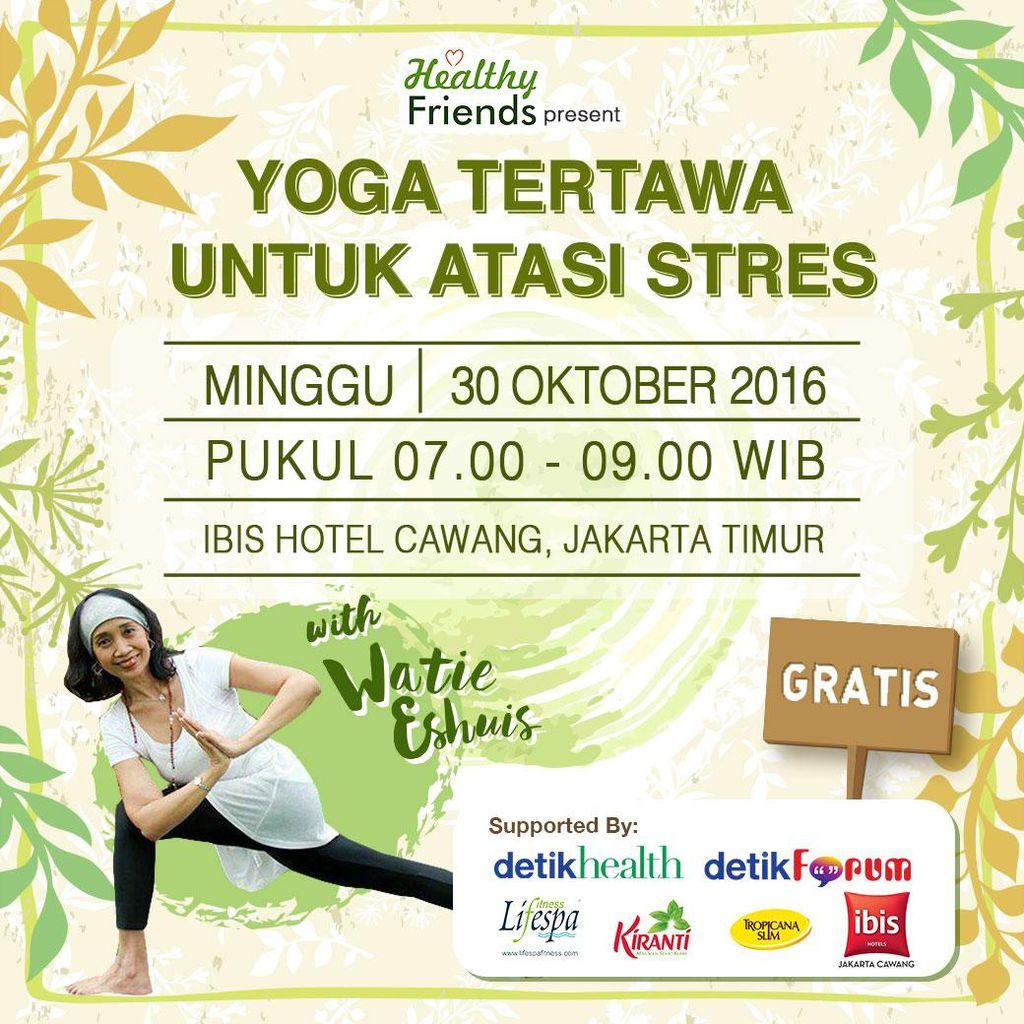 Stres? Yuk Hilangkan dengan Yoga Tertawa bersama Watie Eshuis!