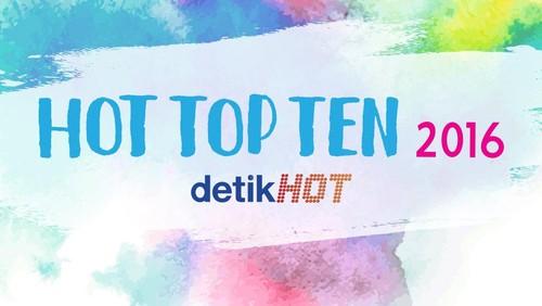Hot Top Ten 2016